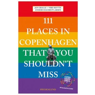 Copenhagen 2021 edition: 111 places in Copenhagen That You