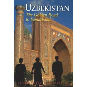 Uzbekistan - The Golden Road to Samarkand