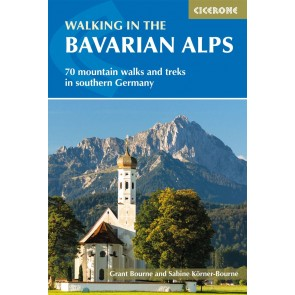 Walking in the Bavarian Alps - 70 mountain walks and treks