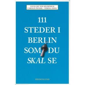 111 steder i Berlin som du skal se