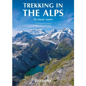 Trekking in the Alps - 20 classic routes
