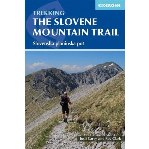Trekking The Slovene Mountain Trail