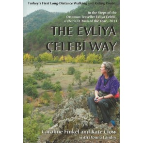 The Evliya Celebi Way - Turkey's First Long-Distance Walking