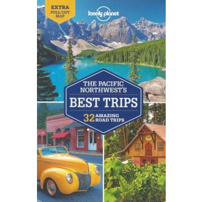 Pacific Northwest's Best Trips - 32 Amazing Road Trips
