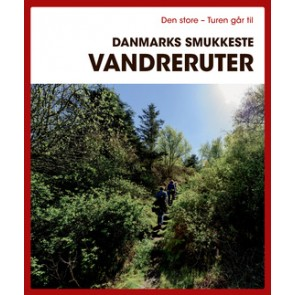 Den store Turen går til Danmarks smukkeste vandreruter