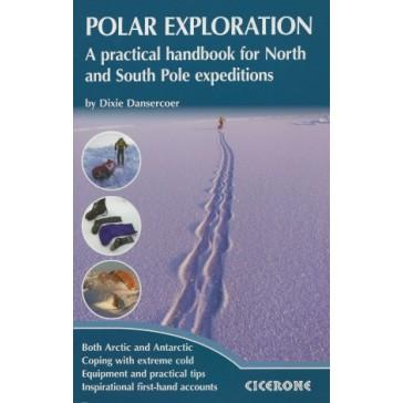 Polar Exploration - A practical handbook for North & South P