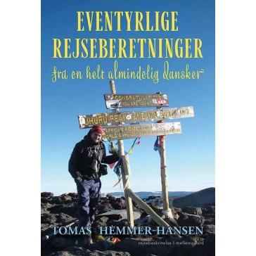 Eventyrlige Rejseberetninger fra en helt almindelig dansker
