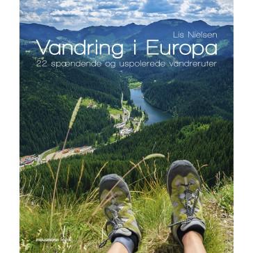 Vandring i Europa - 22 spændende og uspolerede vandreruter