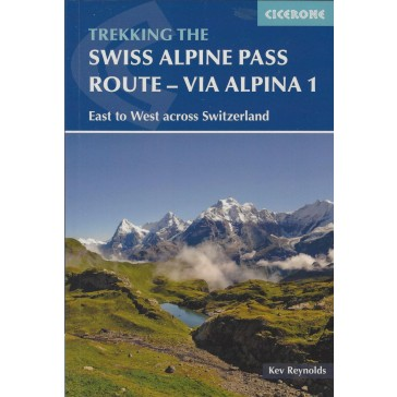 Swiss Alpine Pass Route - Via Alpina 1 (East to Wes)t