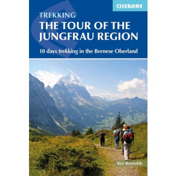 Tour of The Jungfrau Region - 10 days trekking in the Bernes