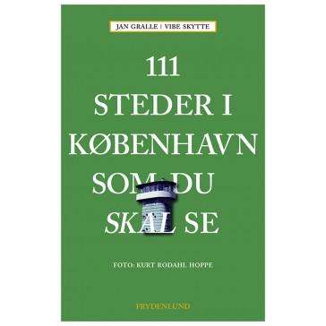 111 steder i København som du skal se