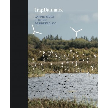 Trap Danmark - Bind 4  - Jammerbugt, Thisted, Brønderslev