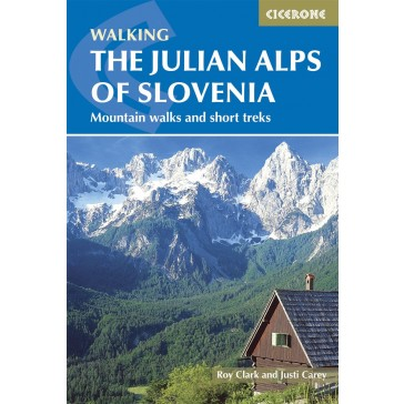 Walking The Julian Alps of Slovenia