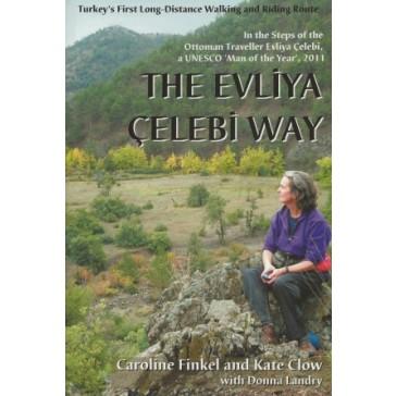The Evliya Celebi Way - Turkey's First Long-Distance Walking