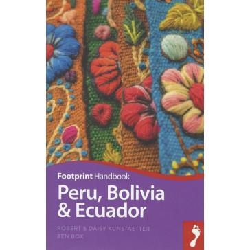 Peru, Bolivia & Ecuador