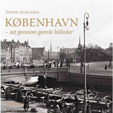 København - set gennem gamle billeder
