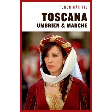Toscana, Umbrien & Marche