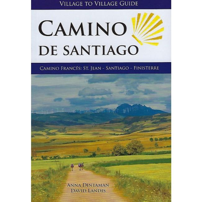 The Camino De Santiago Village To Village Guide Spanien