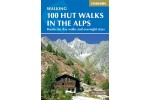 100 Hut Walks in the Alps - Routes for Day and Multi-Day