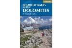 Shorter Walks in the Dolomites - 50 mountainwalks