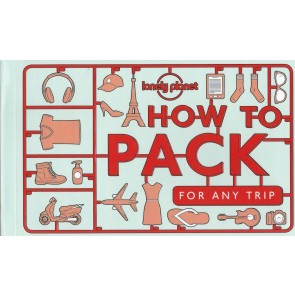 How to Pack for Any Trip