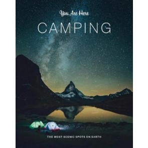 You Are Here: Camping