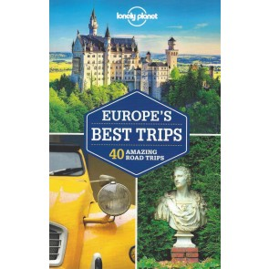Europe's Best Trips - 40 Amazing Road Trips