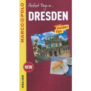 Perfect days in Dresden