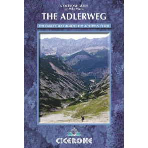 The Adlerweg - The Eagles's Way Across the Austrian Tyrol
