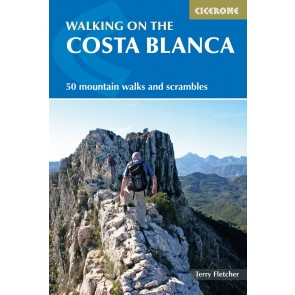 Walking on the Costa Blanca - 50 mountain walks and scrambles