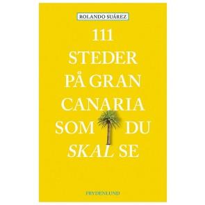 111 steder på Gran Canaria som du skal se