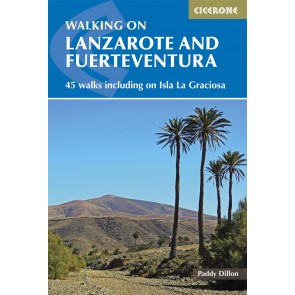 Walking on Lanzarote and Fuerteventura - 45 walks including on Isla La Graciosa