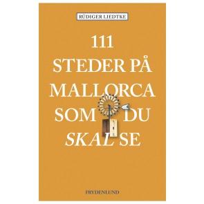 111 steder på Mallorca som du skal se