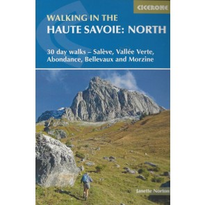 Walking in the Haute Savoie: North - 30 day walks