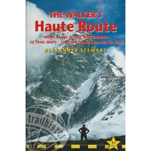 The Walker's Haute Route - Mont Blanc to the Matterhorn