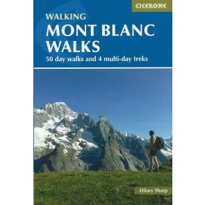 Mont Blanc Walks - 50 best walks and 4 multi-day treks