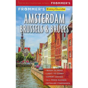 Frommer's EasyGuide to Amsterdam, Brussels & Bruges