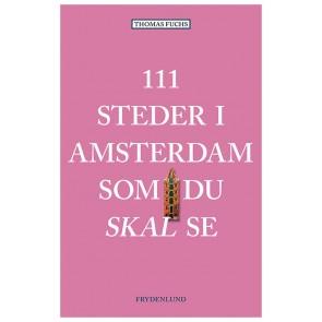 111 steder i Amsterdam som du skal se