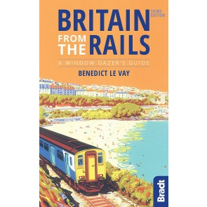 Britain from the Rails - a Window Gazer's Guide