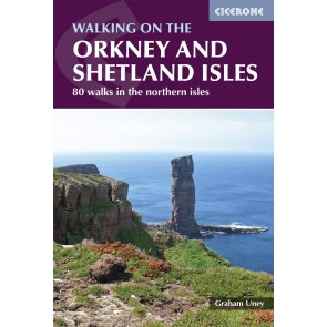 Walking on the Orkney and Shetland Isles - 80 walks on the northern isles