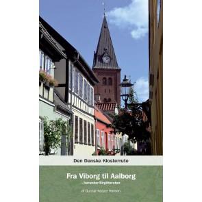 Den Danske  Klosterrute - Fra Viborg til Aalborg
