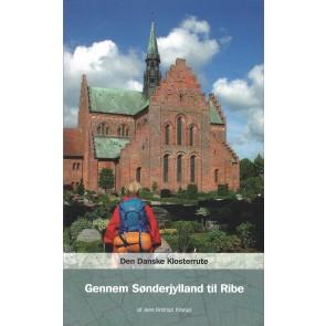 Den Danske Klosterrute Gennem Sønderylland til Ribe
