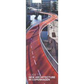 Guide to New  Architecture in Copenhagen