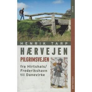 Hærvejen - pilgrimsvejen fra Hirtshals/Frederikshavn til Da
