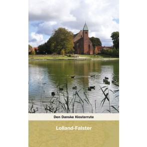Den Danske Klosterrute - Lolland - Falster