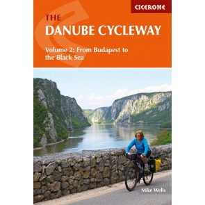 The Danube Cycleway Volume 2 - From Budapest to the Black Se