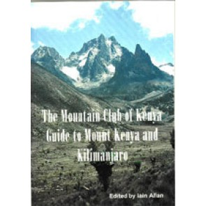 Guide to Mount Kenya and Kilimanjaro