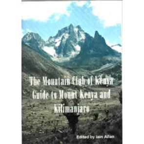 Guide to Mount Kenya and Kilimanjaro