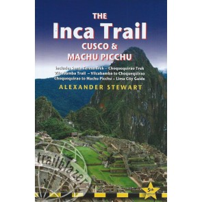 The Inca Trail Cuzco & Machu Picchu