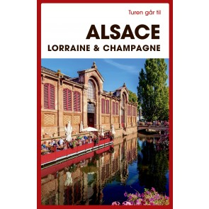 Alsace, Lorraine & Champagne
